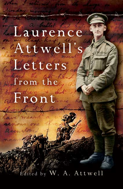 Laurence Attwell\'s Letters From the Front