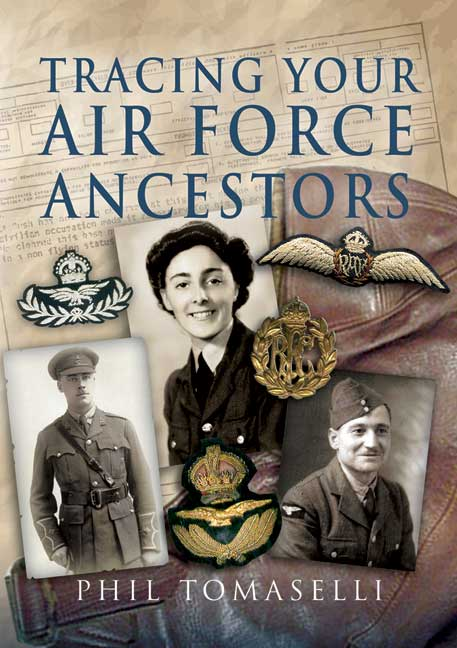 Tracing Your Air Force Ancestors First Edition