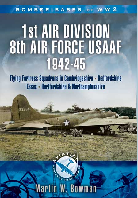 1st Air Division 8th Air Force USAAF 1942-45