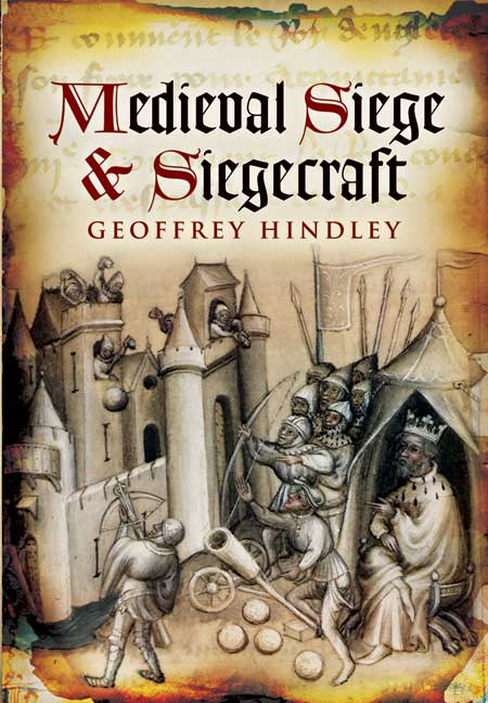 Medieval Siege and Siegecraft