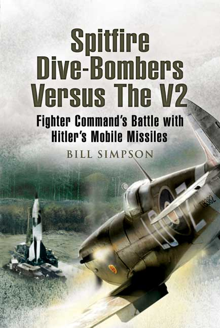 Spitfire Dive-bombers versus the V2