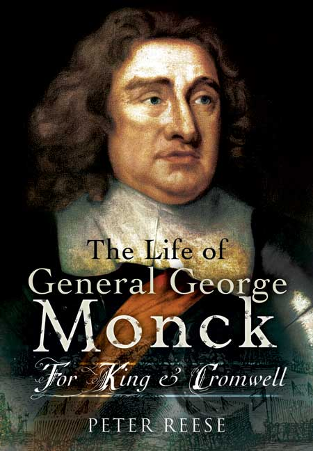 The Life of General George Monck