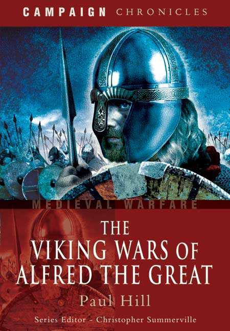 The Viking Wars of Alfred the Great