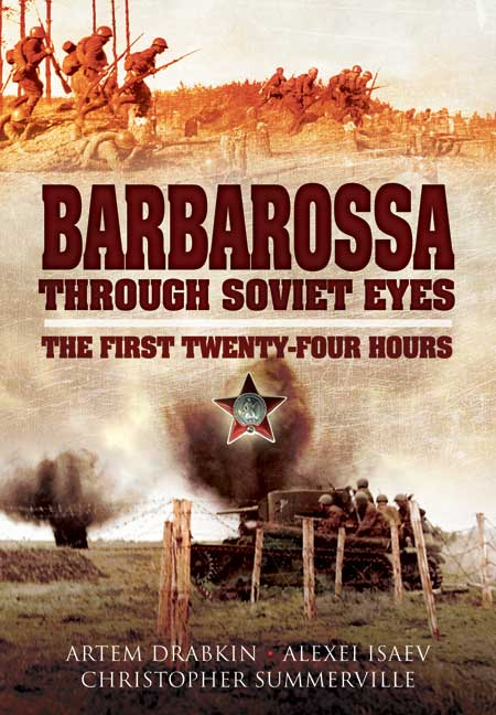 Barbarossa Through Soviet Eyes