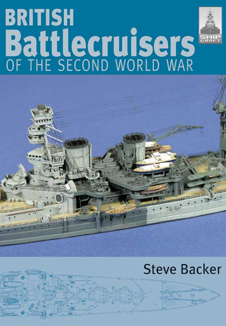 ShipCraft 7: British Battlecruisers of the Second World War