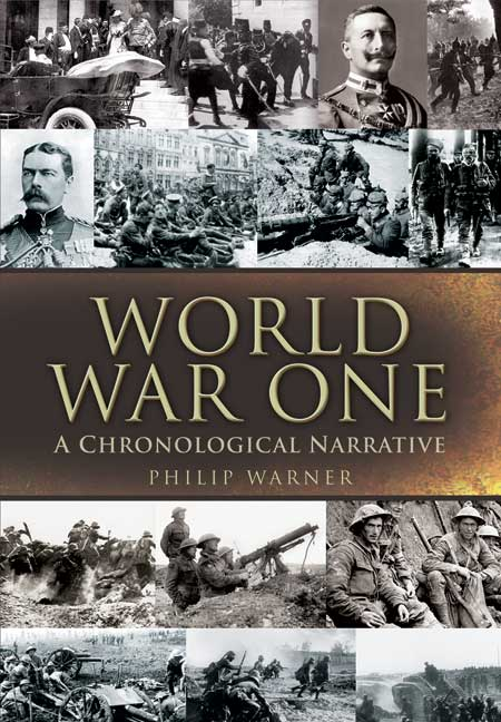 World War One - A Chronological Narrative