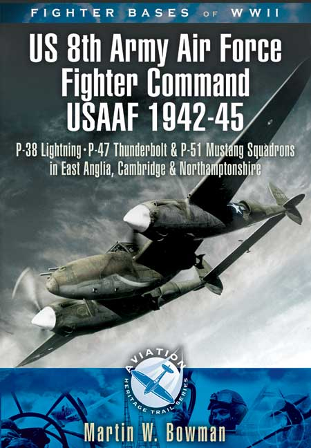 8th Army Air Force Fighter Command USAAF 1943-45