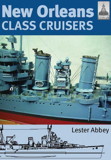 ShipCraft 13: New Orleans Class Cruisers
