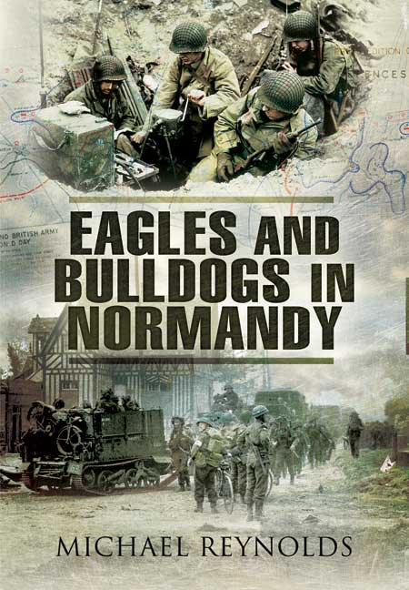 Eagles and Bulldogs in Normandy
