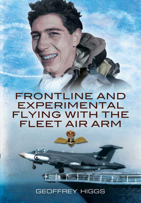 Frontline and Experimental Flying with the Fleet Air Arm
