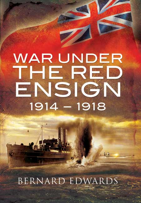 War Under The Red Ensign 1914 1918