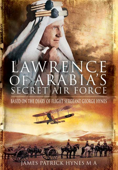 Lawrence of Arabia's Secret Air Force