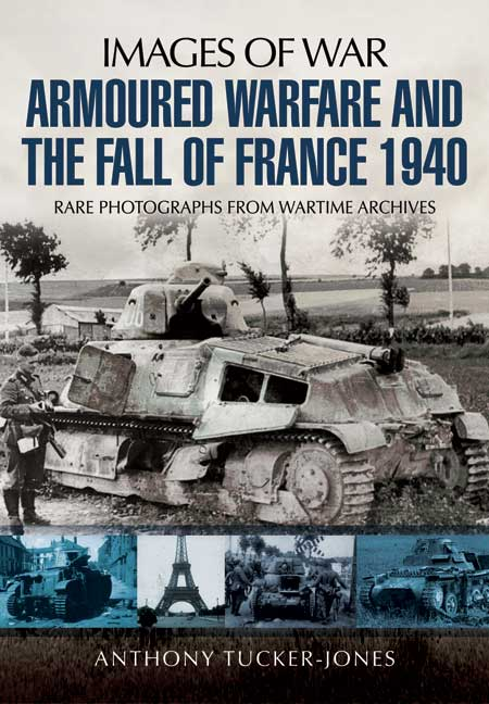 Armoured Warfare and the Fall of France