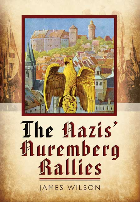 The Nazis' Nuremberg Rallies