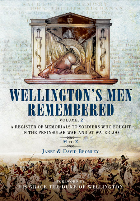 Wellington\'s Men Remembered Vol. 2
