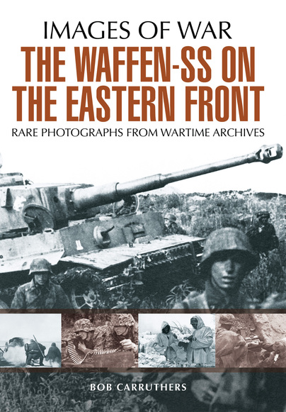 The Waffen SS on the Eastern Front