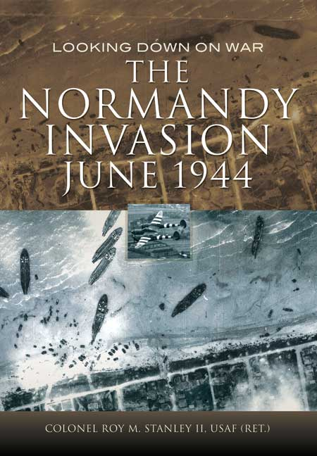 The Normandy Invasion, June 1944