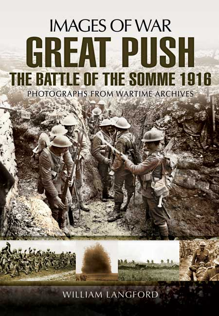 Great Push On The Somme 1916