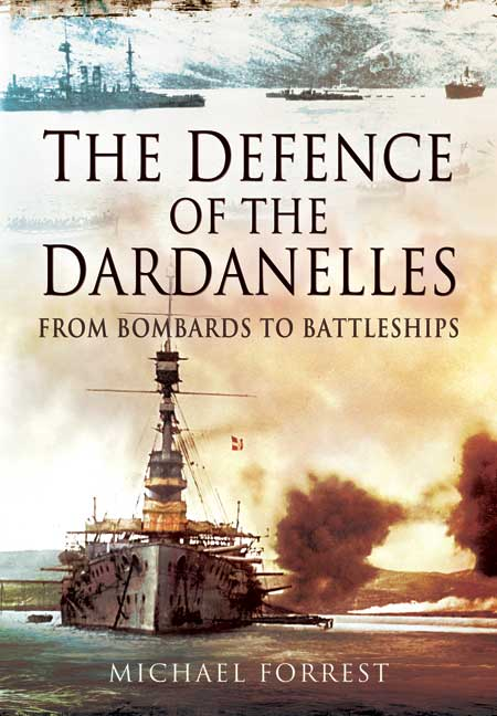 The Defence of the Dardanelles