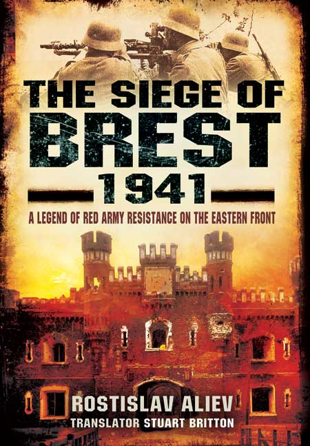 The Siege of Brest 1941