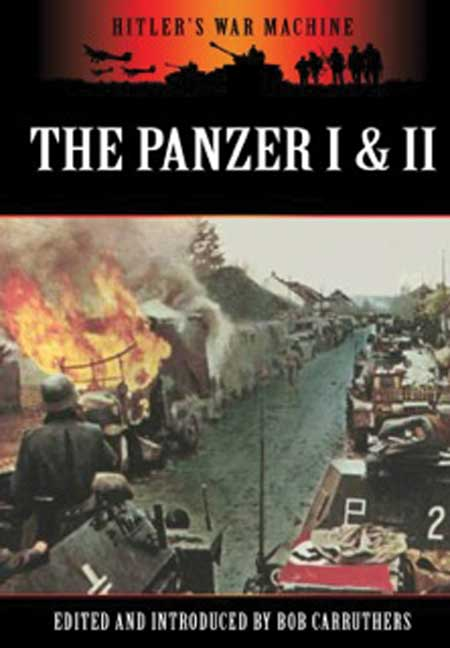 The Panzer I & II