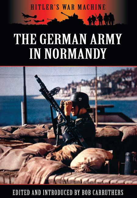 The German Army In Normandy