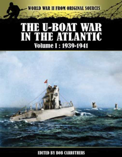 The U-Boat War in the Atlantic Vol I - 1939-1941