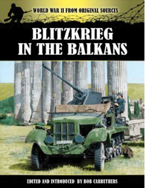 Blitzkrieg in the Balkans