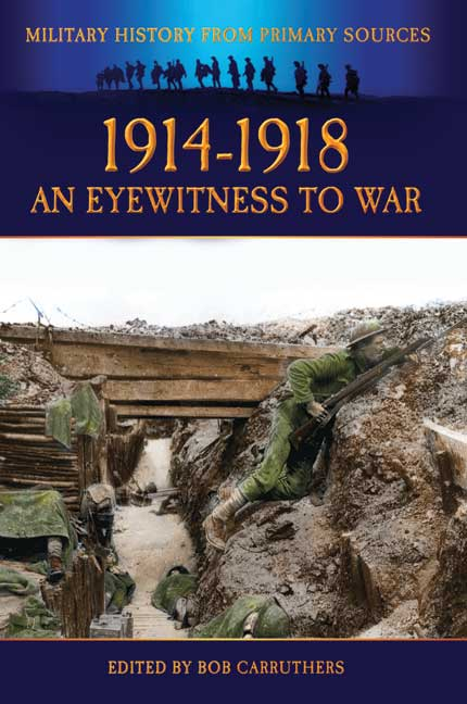 1914-1918 - An Eyewitness to War