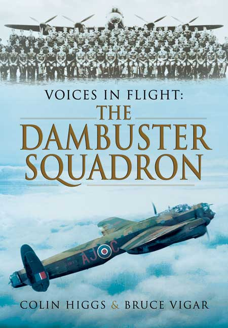 Voices in Flight: The Dambuster Squadron