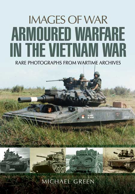 Armoured Warfare in the Vietnam War