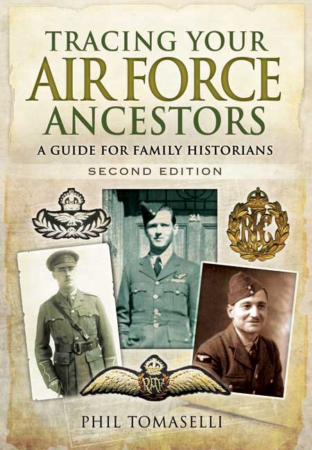 Tracing Your Air Force Ancestors Second Edition