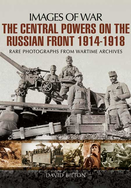 The Central Powers on the Russian Front 1914-1918