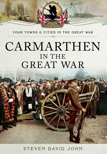 Carmarthen in the Great War