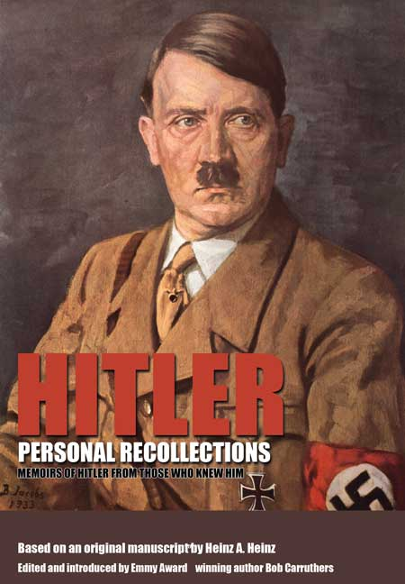 Hitler - Personal Recollections