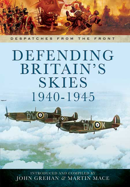 Defending Britain\'s Skies 1940-1945