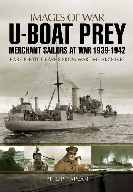 U-boat Prey: Merchant Sailors at War, 1939-1942