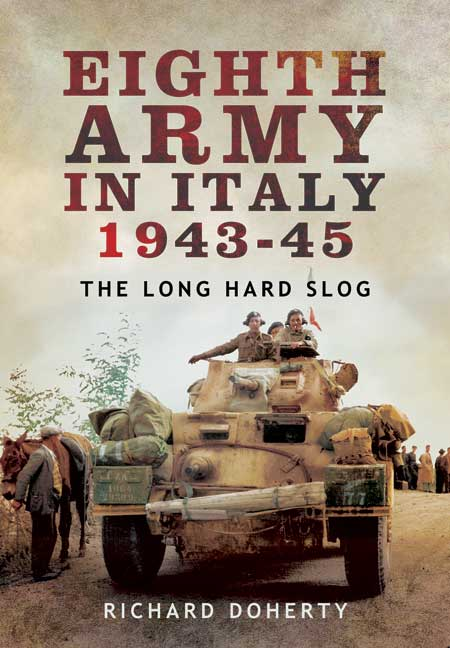Eighth Army in Italy 1943 - 45