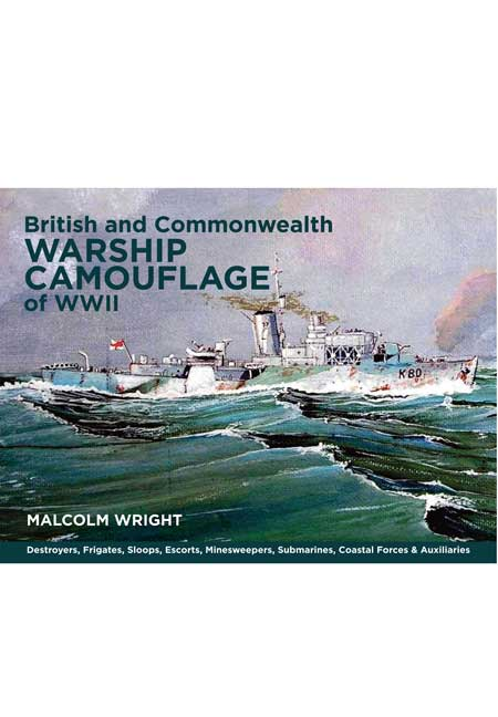 British and Commonwealth Warship Camouflage of WW II - Vol I