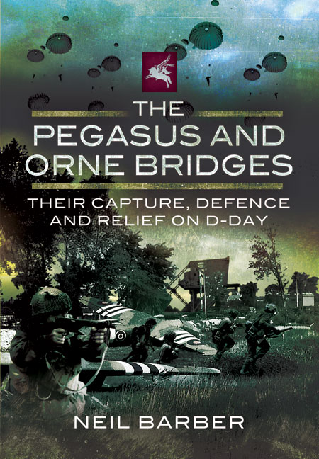The Pegasus and Orne Bridges