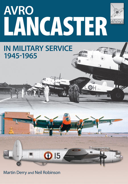 Flight Craft: Avro Lancaster 1945-1965
