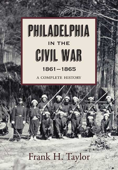 Philadelphia in the Civil War, 1861-1865
