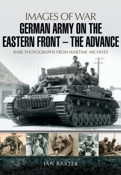 German Army on the Eastern Front - The Advance