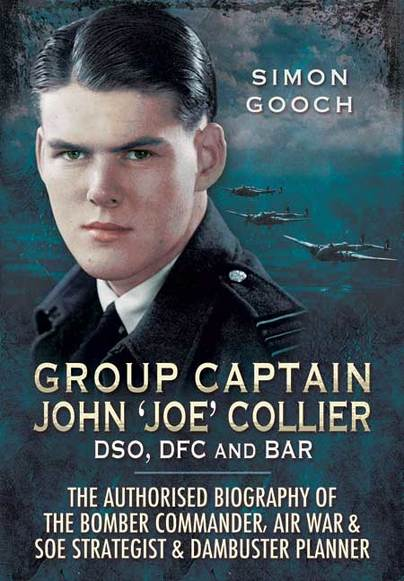 Group Captain John \'Joe\' Collier DSO, DFC and Bar