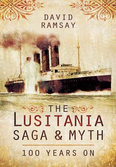 The Lusitania Saga and Myth