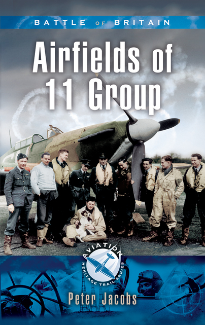 Battle of Britain- Airfields of 11 Group