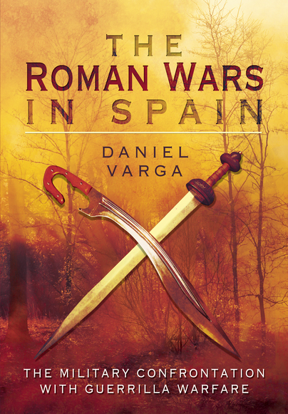 The Roman Wars In Spain