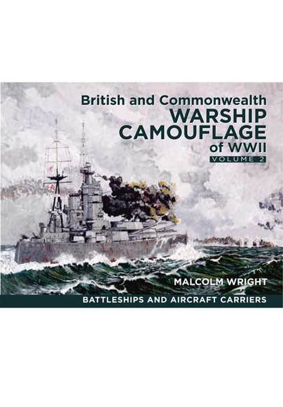 British and Commonwealth Warship Camouflage of WW II - Vol 2