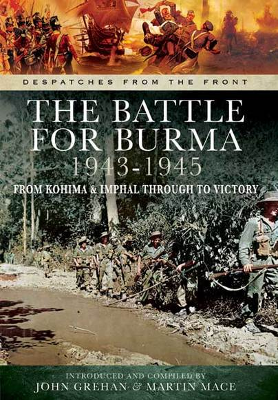 The Battle for Burma 1943-1945