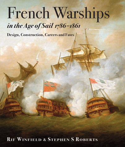 French Warships in the Age of Sail 1786-1861